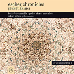 Şevket Akıncı – Escher Chronicles (2017)